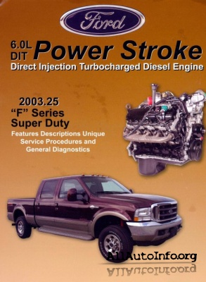 FORD Power Stroke 6.0L Direct Injection Turbocharged Diesel Engine