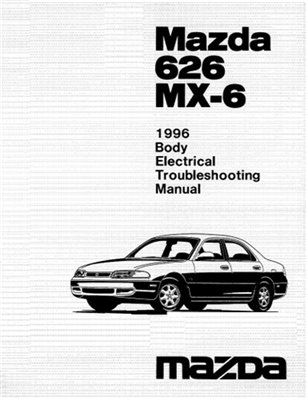 Mazda 626, MX-6 1996 Electrical Troubleshooting Manual