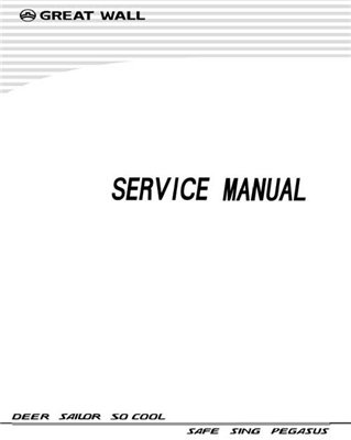 Great Wall Deer Sailor So Cool Safe Sing Pegasus Service Manual