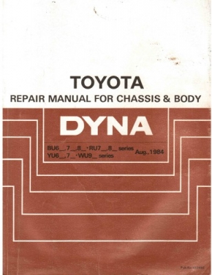 Toyota Dyna 1984. Repair manual chassis & body